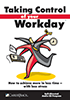 Taking Control of Your Workday Cover