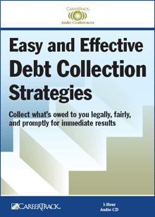 Easy and Effective Debt Collection Strategies - A Debt Collections Training Course