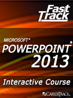 Microsoft<small><sup>&reg;</sup></small> PowerPoint<small><sup>&reg;</sup></small> 2013 Getting Started