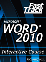 Microsoft<small><sup>&reg;</sup></small> Word 2010 Working with Documents