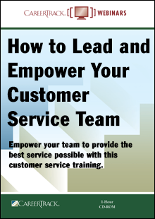 How to Lead and Empower Your Customer Service Team - Online Customer Service Training