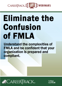 FMLA Online Webinar: Eliminate the Confusion of FMLA