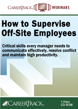 How to Supervise Off-Site Employees