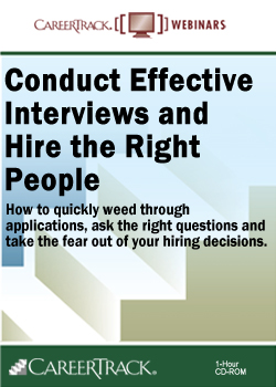 Conduct Effective Interviews and Hire the Right People Training