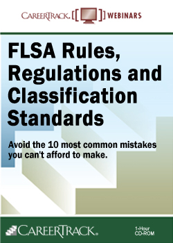 FLSA Training - FLSA Rules, Regulations and Classification Standards