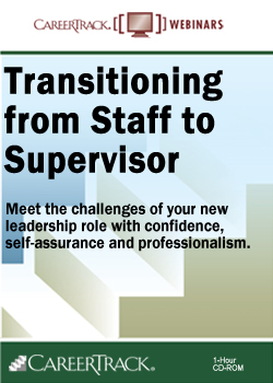 Transitioning from Staff to Supervisor