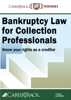 Bankruptcy Law for Collection Professionals Training