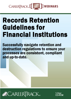 Financial Records Retention Training - Records Retention Guidelines for Financial Institutions