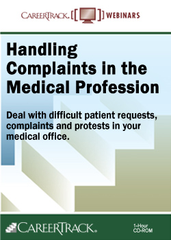 Handling Complaints in the Medical Profession