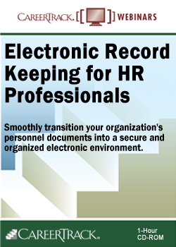 Electronic HR Records: Electronic Record Keeping for HR Professionals