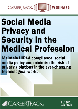 Social Media Privacy & Security in the Medical Profession - HIPAA