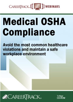 Medical OSHA Compliance- OSHA Regulations For Medical Office