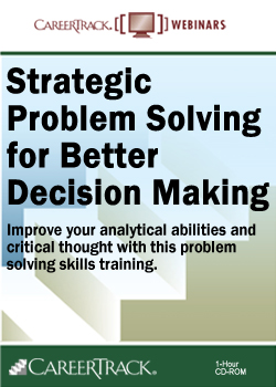 Strategic Problem Solving for Better Decision Making - problem solving skills training