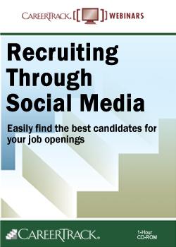 Recruiting Through Social Media- Social Media Recruiting Training