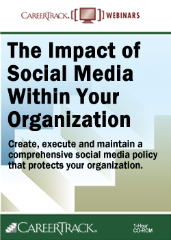 Social Media Policy Training - The Impact of Social Media Within Your Organization