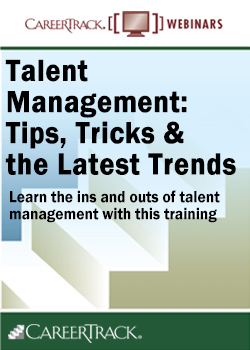 Talent Management for Human Resources:  Tips, Tricks and the Latest Trends