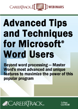 Advanced Word Training: Advanced Tips and Techniques for Microsoft® Word Users