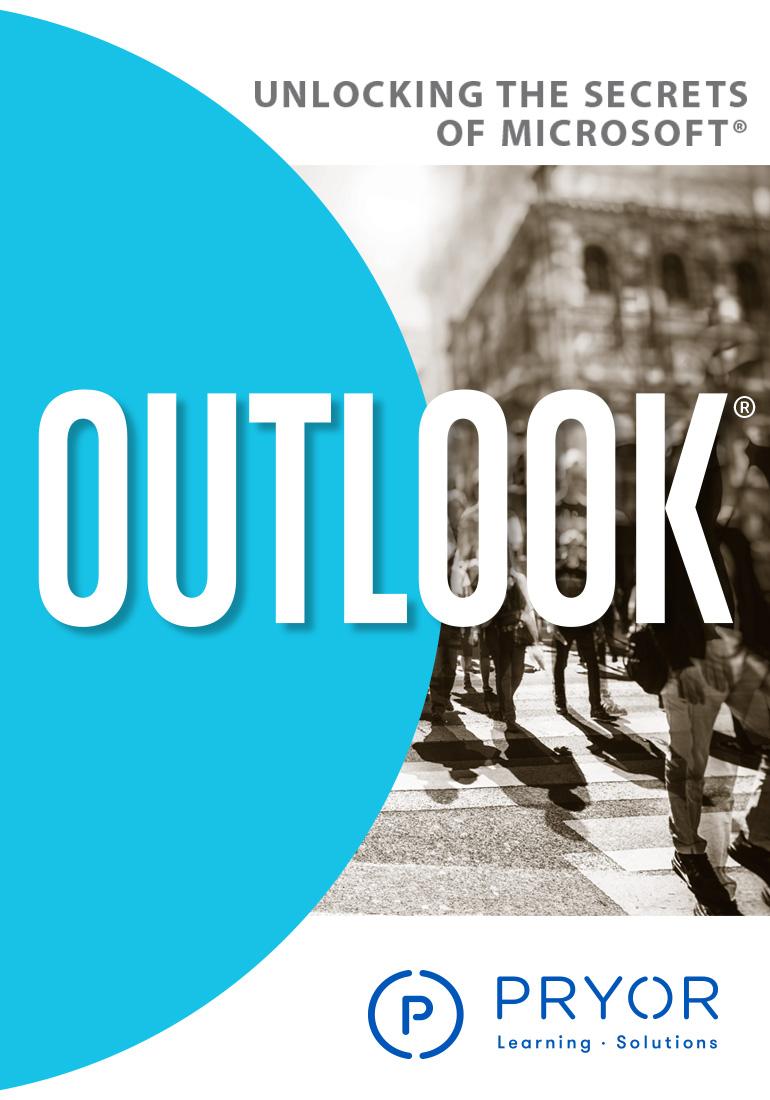 Unlocking the Secrets of Microsoft Outlook 2007