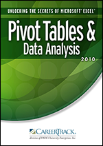 Unlocking the Secrets of Microsoft Excel 2010 Pivot Tables & Data Analysis