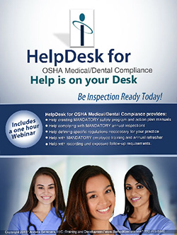 HelpDesk for OSHA Medical/Dental