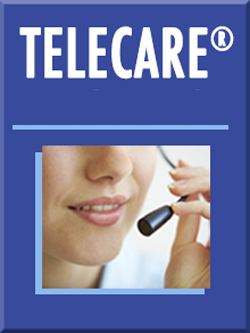 TeleCare<small><sup>&reg;</sup></small>: Your Role as Advocate