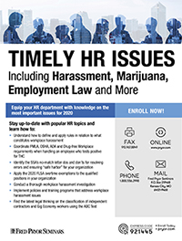 Timely HR Issues - Harassment, Marijuana, Employment / COVID Laws and More